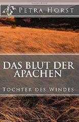 Das Blut der Apachen: Tochter des Windes