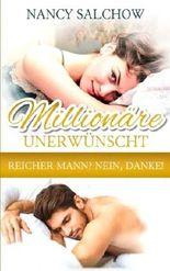 Millionäre unerwünscht: Reicher Mann? Nein, Danke!