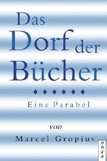 Das Dorf der Bücher: Eine Parabel