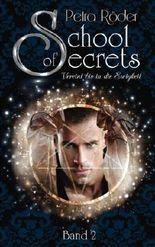 School of Secrets - Vereint bis in die Ewigkeit