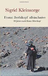 Franzi Berbikopf all-inclusive: 88 Jahre nach Franz Biberkopf