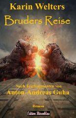 Bruders Reise: Im Viehwaggon nach Auschwitz (German Edition)