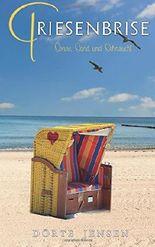 Friesenbrise: Sonne, Sand und Sehnsucht