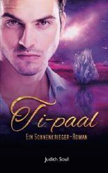 Ti-paal: Ein Sonnenkrieger-Roman