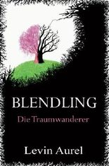 Blendling - Die Traumwanderer