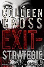 Exit-Strategie – Ein Wirtschafts-Thriller mit Katerina Carter