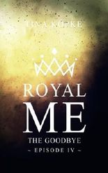 Royal Me - The Goodbye