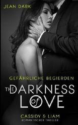 The Darkness of Love - Gefährliche Begierden