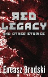Red Legacy and Other Stories