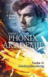 Phönixakademie - Funke 16: Wiedergutmachung (German Edition)