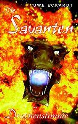 Die Savanten: Drachenstimme