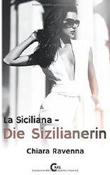 La Siciliana - Die Sizilianerin