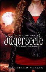 Jägerseele (Ein Tess Carlisle Roman 1)