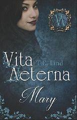 Vita Aeterna: Mary