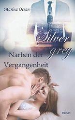 Silvergrey: Narben der Vergangenheit