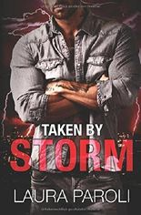 Taken by Storm (Irresistible Bad Boys, Band 2)