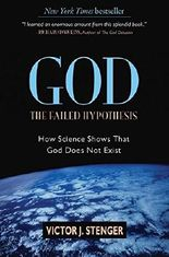 God the Failed Hypothesis: How Science Shows That God Does Not Exist