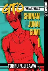 GTO: The Early Years, Volume 1: Shonan Junai Gumi