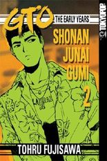 GTO: The Early Years, Volume 2: Shonan Junai Gumi