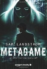 MetaGame: Science-Fiction Thriller