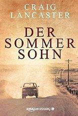 Der Sommersohn: Roman