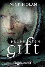 Prophetengift: Roman