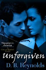 Unforgiven: A Cyn and Raphael Novella (Vampires in America 7.5)