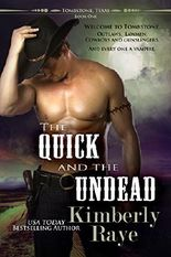 The Quick and the Undead: Volume 1 (Tombstone, Texas)