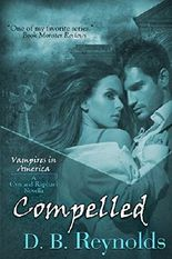 Compelled: A Cyn and Raphael Novella (Vampires in America 10.5)
