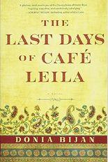 Last Days of Café Leila, The