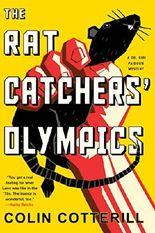 The Rat Catchers' Olympics (A Dr. Siri Paiboun Mystery)