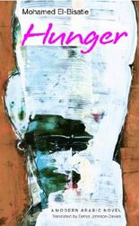 Hunger: A Modern Arabic Novel (Modern Arabic Literature (Hardcover))
