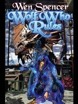 Wolf Who Rules (Elfhome Book 2)
