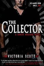 The Collector (Dante Walker series Book 1)