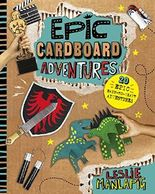 Epic Cardboard Adventures (Capstone Young Readers)