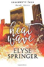 Heat Wave: Volume 3 (Seasons of Love)