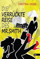 Die verrückte Reise des Mr. Smith