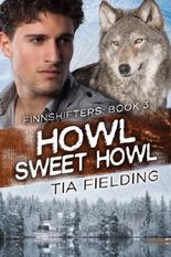 Howl Sweet Howl (Finnshifters Book 3)