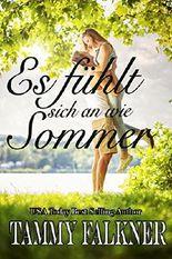 Es fühlt sich an wie Sommer