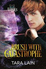 Brush with Catastrophe (The Aloysius Tales Book 2)