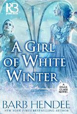 A Girl of White Winter (A Dark Glass Novel)