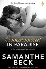 Compromised in Paradise (Compromise Me)