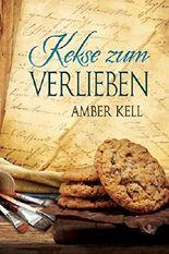 Kekse zum Verlieben (Geschichten aus dem kuriosen Kochbuch 4)