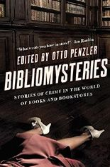 Bibliomysteries: Stories of Crime in the World of Books and Bookstores (Bibliomysteries)