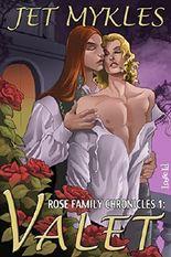 Valet (Rose Family Chronicles Book 1)