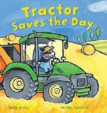 Tractor Saves the Day (Busy Wheels)