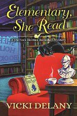 Elementary, She Read (A Sherlock Holmes Bookshop Mystery)