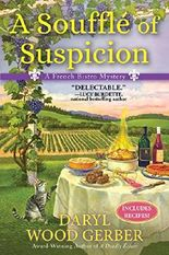 A Soufflé of Suspicion: A French Bistro Mystery