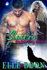 Slater's Enchanting Mate, Iron Wolves MC 4