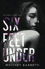 Six Feet Under: Volume 1 (Mad Love Duet)